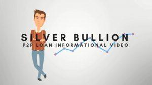 Infographics – Silver Bullion P2P Loan Informational Video