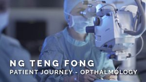 Ng Teng Fong – Opthalmology Patient Journey