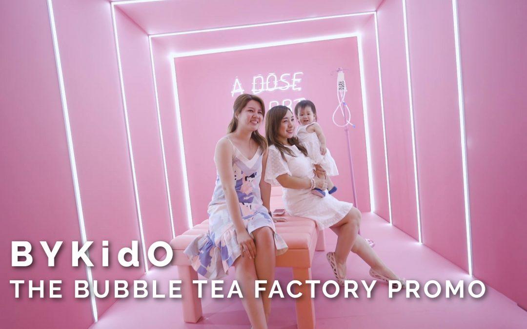 BYKidO – The Bubble Tea Factory Promo