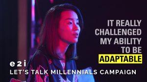 e2i – Let's Talk Millennials Campaign (Kimberly)